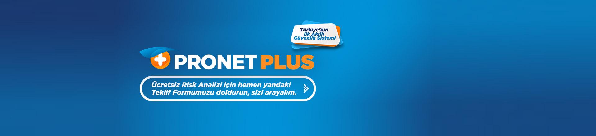 Pronet Plus Türkiyenin İlk Akıllı Güvenlik Sistemi